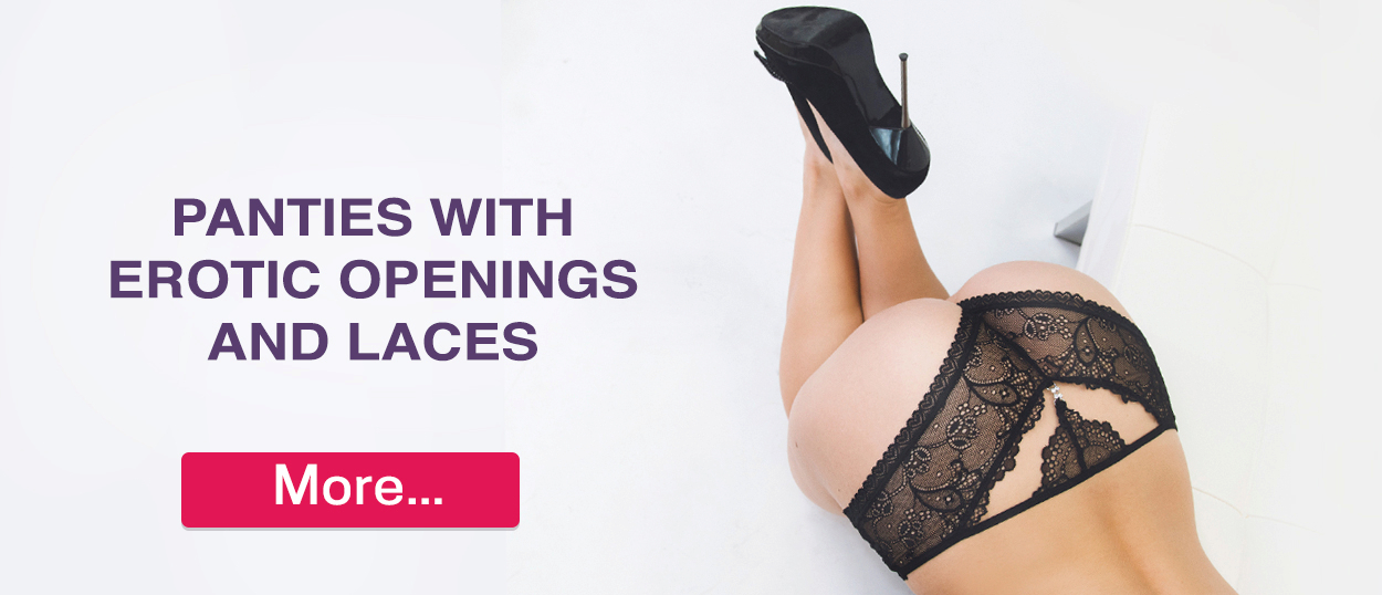 Panties with erotic openings and laces