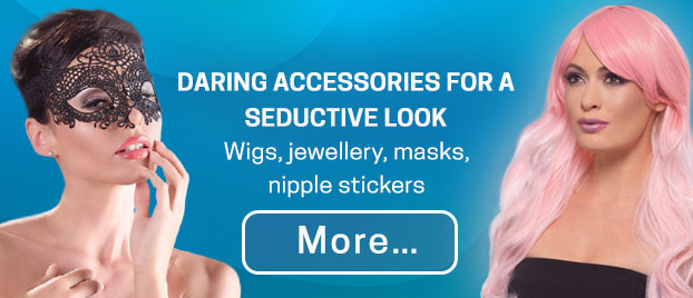 Daring accessories for a seductive look Wigs, jewellery, masks, nipple stickers