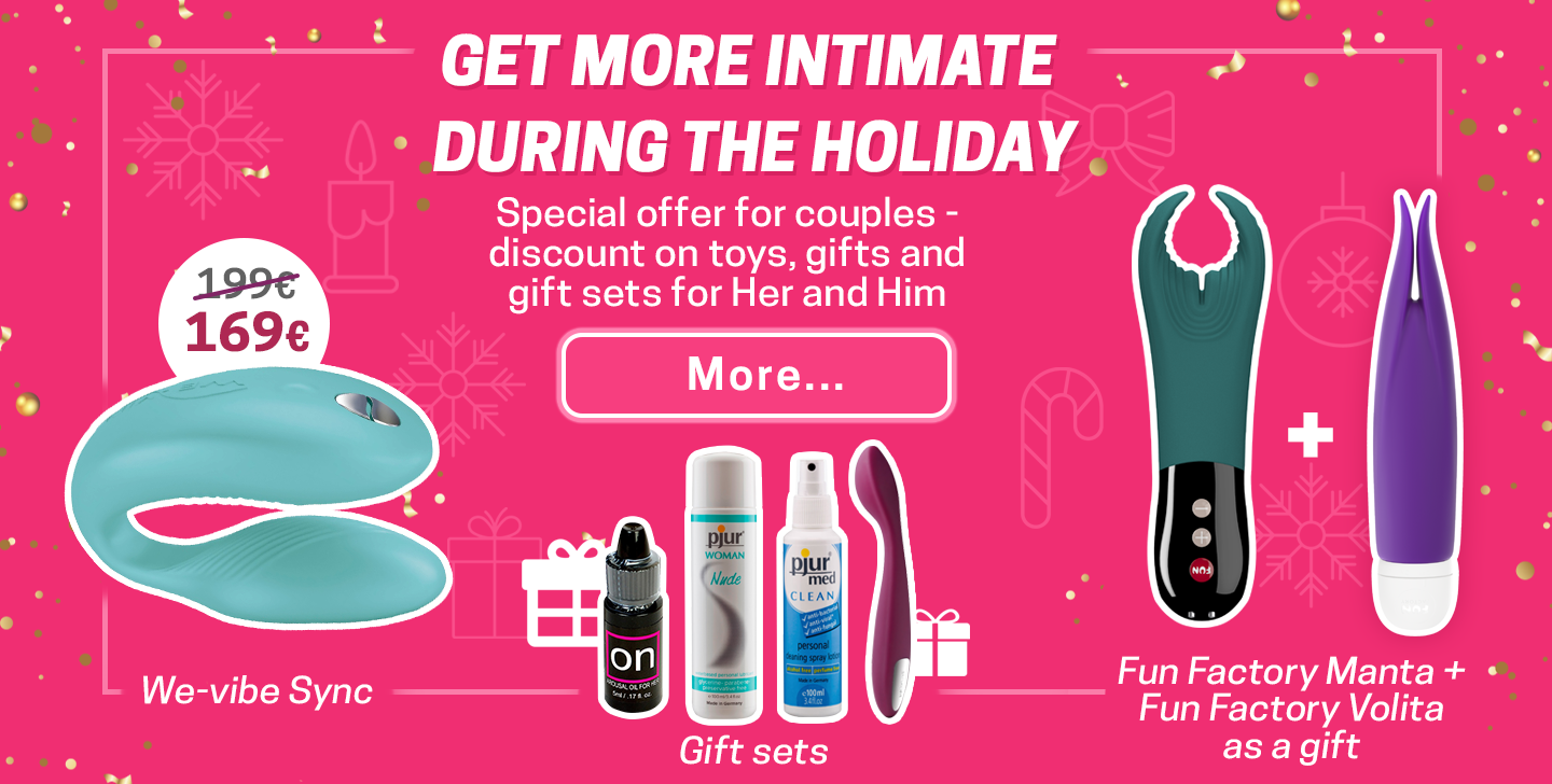 Be closer during the holidays Special offers for couples - discounts for toys and gifts