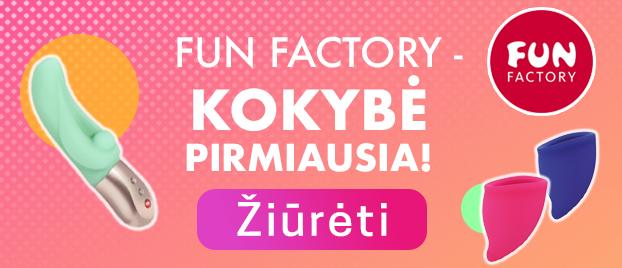 """""""Fun Factory"""" – kokybė pirmiausia!"""