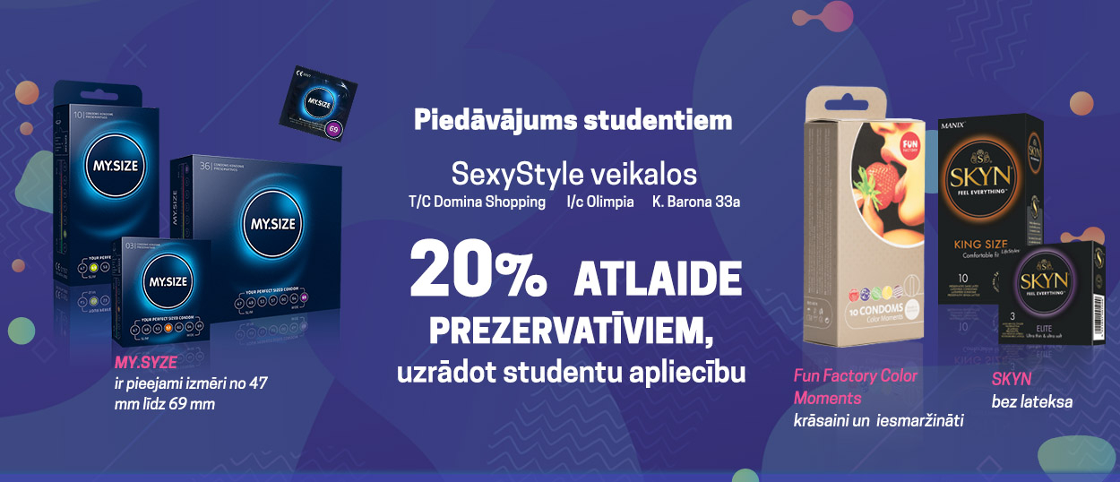 20% atlaide  prezervatīviem,  uzrādot studentu apliecību