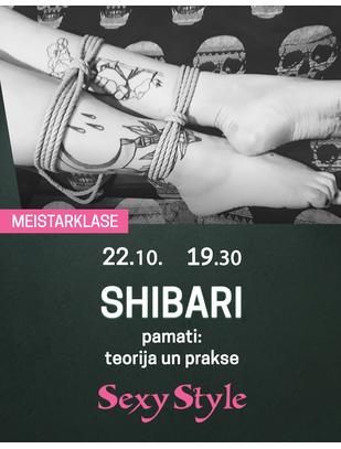 SexyStyle MEISTARKLASE - SHIBARI pamati: teorija un prakse